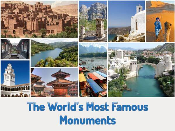 The World's Most Famous Monuments