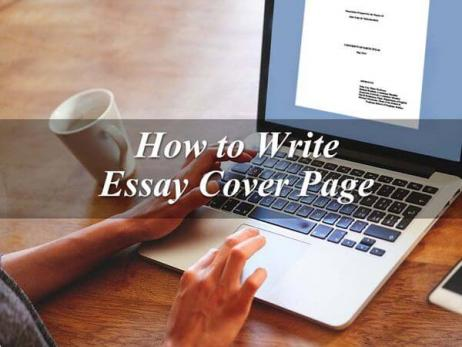How to Write Essay Cover Page